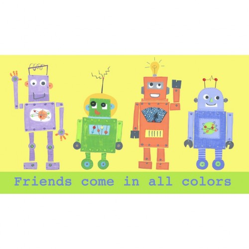"""""""Friends come in all colors"""" – Robot wall art"""